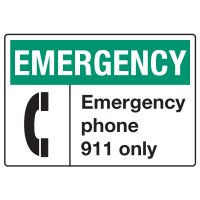 In Case of Emergency Signs - Emergency Phone 911 Only