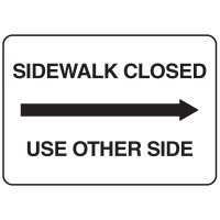 Jumbo Construction Signs - Sidewalk Closed (Arrow Right)