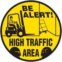 Lexan Heavy Duty Floor Markers-Be Alert High Traffic Area