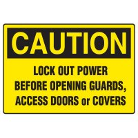 Lock-Out Safety Signs - Caution Lock Out Power Before Opening