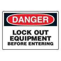 Lock-Out Safety Signs - Danger Lock Out Equipment