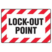 Lock-Out Safety Signs - Lock-Out Point
