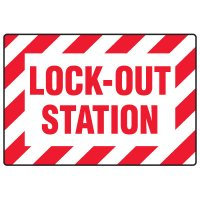 Lock-Out Safety Signs - Lock-Out Station