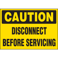 Machine Hazard Warning Labels - Caution Disconnect Before Servicing