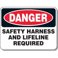 Heavy Duty Protective Wear Mining Signs - Danger Safety Harness And Lifeline Required