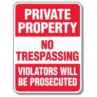 Giant Security Signs - Private Property No Trespassing