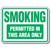 No Smoking Signs - Smoking Permitted In This Area Only