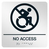 No Access Sign with Dynamic Accessibility Graphic & Braille Text