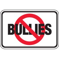 No Bullies Signs