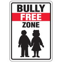 No Bullying Signs - Bully Free Zone