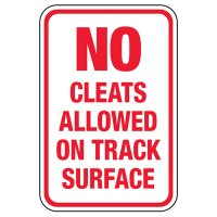 No Cleats Allowed On Track Surface - Athletic Facilities Signs