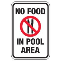 No Food In Pool Area - Pool Signs