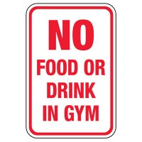 No Food Or Drink In Gym - Athletic Facilities Signs