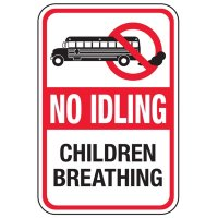 No Idling Children Breathing - No Idling Signs