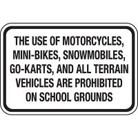 No Motorized Vehicles On School Grounds