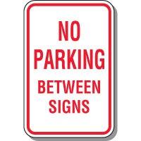 No Parking Signs - No Parking Between Signs