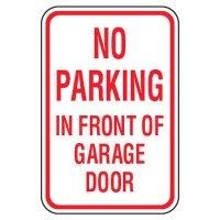 No Parking Signs - No Parking In Front Of Garage Door
