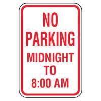No Parking Signs - No Parking Midnight To 8:00 AM