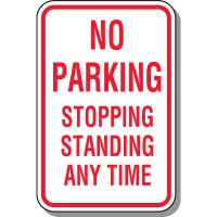 No Parking Signs - No Parking Stopping Standing Any Time
