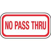 No Parking Signs - No Pass Thru