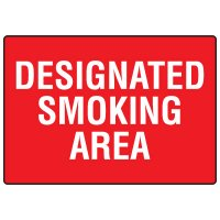 No Smoking Signs - Designated Smoking Area