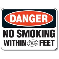 Semi-Custom No Smoking Signs - Danger No Smoking