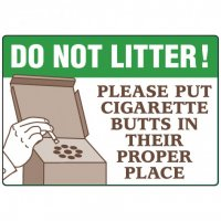 No Smoking Signs - Do Not Litter