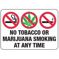 No Smoking Signs - No Tobacco Or Marijuana Smoking