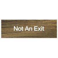 Not An Exit - Engraved Standard Wording Signs