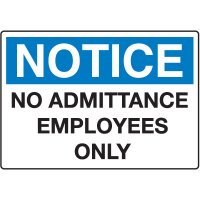 Notice Admittance & Prohibition Signs - No Admittance