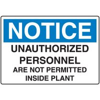 Notice Admittance & Prohibition Signs - Unauthorized Personnel