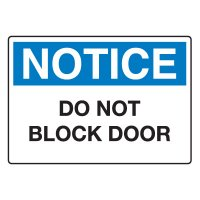 Door, Exit & Security Signs - Do Not Block Door