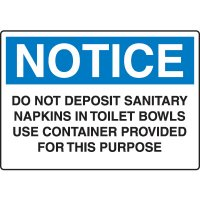 Housekeeping & Hygiene Signs - Notice Do Not Deposit Sanitary Napkins