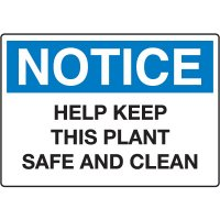 Housekeeping & Hygiene Signs - Notice Help Keep This Plant Safe And Clean