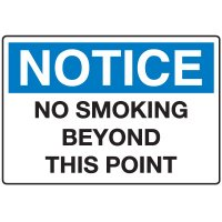 Notice No Smoking Signs - No Smoking Beyond This Point