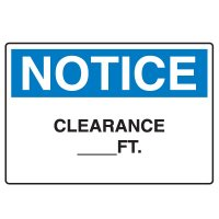 Machine & Operational Signs - Notice Clearance (Blank) Ft