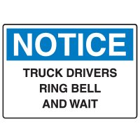 Traffic & Parking Signs - Notice Truck Drivers Ring Bell And Wait