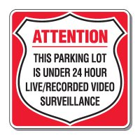 Parking Lot Security & Safety Signs - 24 Hour Surveillance