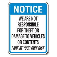 Parking Lot Security & Safety Signs - Park At Your Own Risk