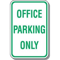 Employee Parking Signs - Office Parking Only