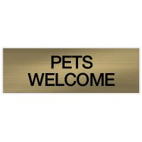 Pets Welcome - Engraved Standard Worded Signs