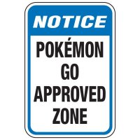 Pokemon Go Approved Zone - Pokemon Go Signs