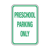 Preschool Parking Only - Preschool Parking Signs