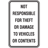 Property And Business Sign - Not Responsible For Theft