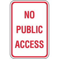 Property Protection Signs - No Public Access