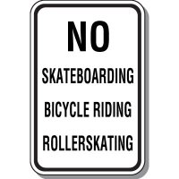 No Skateboarding Bicycle Riding Rollerskating Sign