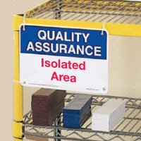 Quality Assurance Isolated Area Signs