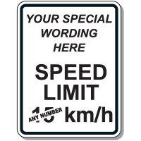 Quick Semi-Custom Giant Message Signs - Speed Limit