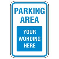 Rapid-Ship Custom Parking Signs - Parking Area