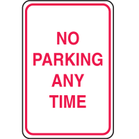 Plastic No Parking Signs - No Parking Any Time